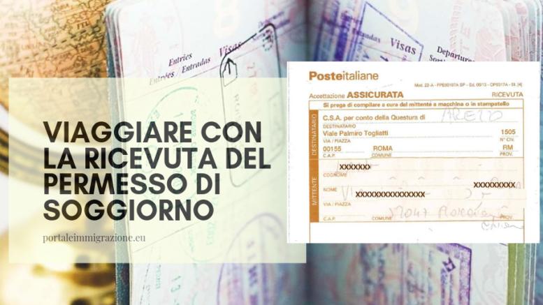 Viaggiare con la ricevuta del permesso di soggiorno – portale ...