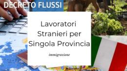 lavoratori stranieri stagionali per singola provincia