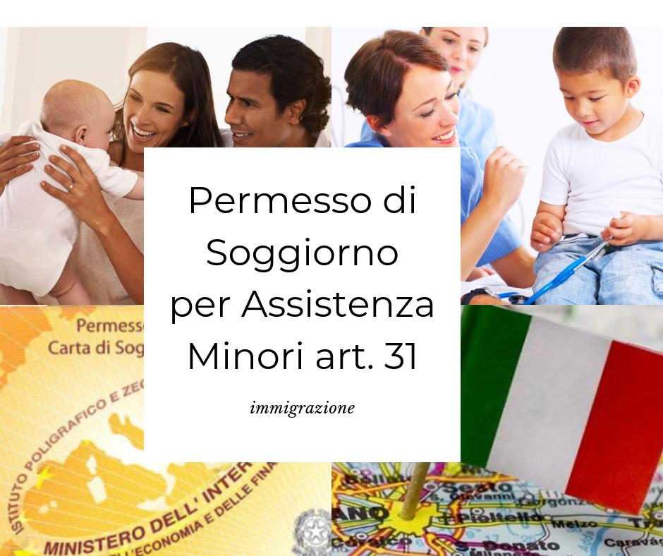 Permesso Di Soggiorno Art 31 Per Assistenza Minorenni 2021 Portale Immigrazione