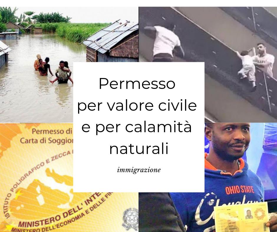 Il permesso di soggiorno per valore civile e per calamità naturale