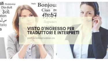 Visto d'ingresso per traduttori e interpreti