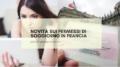 Novità sui permessi di soggiorno in Francia