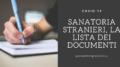 Sanatoria stranieri, la lista dei documenti