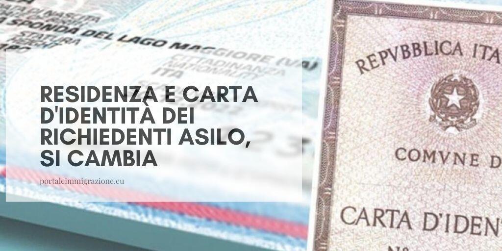 Residenza e carta d'identità dei richiedenti asilo, si cambia