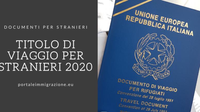 Titolo Di Viaggio Per Stranieri 2021 Portale Immigrazione